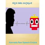 Kannada Raw Speech Corpus